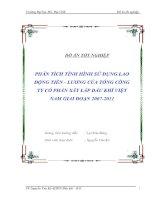 Đồ án PHÂN TÍCH TÌNH HÌNH SỬ DỤNG LAO ĐỘNG TIỀN - LƯƠNG CỦA TỔNG CÔNG TY CỔ PHẦN XÂY LẮP DẦU KHÍ VIỆT NAM GIAI ĐOẠN 2007-2011