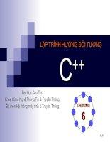 Tài liệu LẬP TRÌNH HƯỚNG ĐỐI TƯỢNG C++ - Chương 6 pdf