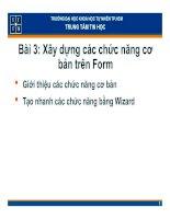 Tài liệu Bài 3: Xây dựng các chức năng cơ bản trên Form pptx