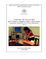 Tài liệu Tài liệu huấn luyện: Kỹ năng Y khoa tiền lâm sàng (Tập 2) docx