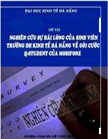 Nghiên cứu sự hài lòng của sinh viên trường ĐH Kinh tế Đà Nẵng về gói cước Q-Student của Mobifone