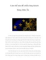 Tài liệu Làm thế nào để chiều lòng khách hàng châu Âu ppt