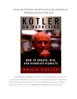 Tài liệu Kotler bàn về tiếp thị: Làm thế nào để tạo lập, giành được và thống lĩnh thị trường (Phần cuối) pdf