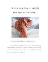 Tài liệu 12 lưu ý trong chăm sóc bàn chân người bệnh đái tháo đường doc