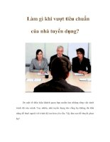 Tài liệu Làm gì khi vượt tiêu chuẩn của nhà tuyển dụng? pptx