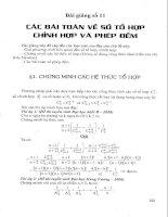 Tài liệu Bài giảng 11: Các bài toán về tổ hợp, chỉnh hợp, phép đểm pdf