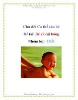 Tài liệu Chủ đề: Cơ thể của bé - Đề tài: Bé và cái bóng - Nhóm lớp: Chồi pptx