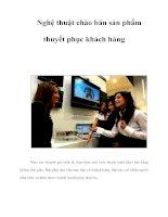 Tài liệu Nghệ thuật chào bán sản phẩm thuyết phục khách hàng ppt