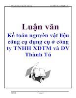 Tài liệu Luận văn: Kế toán nguyên vật liệu công cụ dụng cụ ở công ty TNHH XDTM và DV Thành Tú ppt