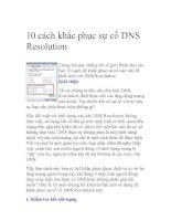 Tài liệu 10 cách khắc phục sự cố DNS Resolution - phần 1 docx