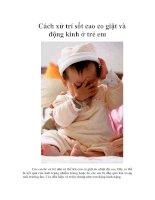 Tài liệu Cách xử trí sốt cao co giật và động kinh ở trẻ em ppt