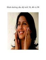 Tài liệu Dinh dưỡng cho độ tuổi 30, 40 và 50 pdf