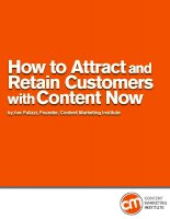 How to Attract  and Retain Customers with Content Now