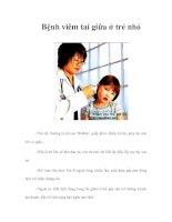 Tài liệu Bệnh viêm tai giữa ở trẻ nhỏ pdf
