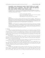 Tài liệu NGHIÊN CỨU PHƯƠNG PHÁP TÍNH TOÁN VÀ THIẾT KẾ MÓNG CỌC XI MĂNG - ĐẤT KẾT HỢP VỚI MÓNG BÈ CHO CÔNG TRÌNH CAO TẦNG LOẠI I ppt