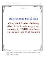 Công tác kế toán vốn bằng tiền và các khoản ứng trước tại công ty TNHH xây dựng và thương mại Đình Nguyễn