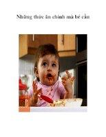 Tài liệu Những thức ăn chính mà bé cần docx