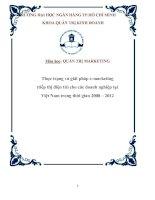 Luận văn Thực trạng và giải pháp e-marketing (tiếp thị điện tử) cho các doanh nghiệp tại Việt Nam trong thời gian 2008 – 20120