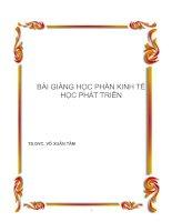 Tài liệu BÀI GIẢNG HỌC PHẦN KINH TẾ HỌC PHÁT TRIỂN pdf