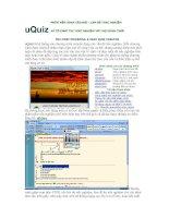Tài liệu uQuiz - PHẦN MỀM SOẠN CÂU HỎI LÀM ĐỀ TRẮC NGHIỆM VÀ TỔ CHỨC THI TRẮC NGHIỆM VỚI MỌI HÌNH THỨC pdf