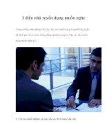 Tài liệu 3 điều nhà tuyển dụng muốn nghe pptx