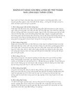 Tài liệu NHỮNG KỸ NĂNG CẦN RÈN LUYỆN ĐỂ TRỞ THÀNH NHÀ LÃNH ĐẠO THÀNH CÔNG doc