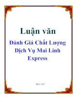 Tài liệu Luận văn: Đánh Giá Chất Lượng Dịch Vụ Mai Linh Express pdf