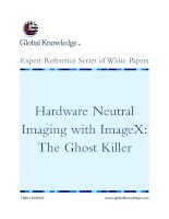Tài liệu Hardware Neutral Imaging with ImageX: The Ghost Killer pdf