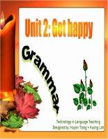 Tài liệu Grammar - Unit 2: Get happy docx
