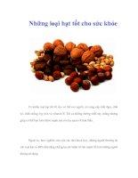 Tài liệu Những loại hạt tốt cho sức khỏe pptx
