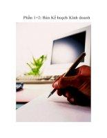 Tài liệu Phần 1+2: Bản Kế hoạch Kinh doanh pptx