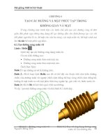Tài liệu Bài giảng thiết kế kỹ thuật - Chương 6: Tạo các đường và mặt phức tạp trong không gian và mặt pptx