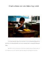 Tài liệu Cách chăm sóc sức khỏe học sinh pptx