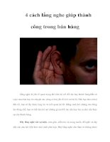 Tài liệu 4 cách lắng nghe giúp thành công trong bán hàng Lắng nghe là yếu tố quan trọng khi pdf