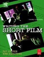 Tài liệu Writing the short film 3th - Part 1 docx