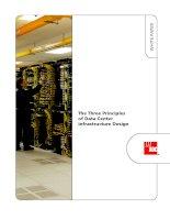 Tài liệu The Three Principles of Data Center Infrastructure Design pptx