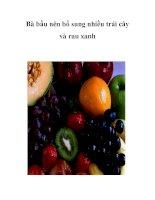 Tài liệu Bà bầu nên bổ sung nhiều trái cây và rau xanh docx