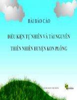 Điều kiện tự nhiên và tài nguyên thiên nhiên huyện Kon Plông tỉnh Kon Tum
