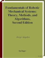 Tài liệu Fundamentals of Robotic Mechanical Systems: Theory, Methods, and Algorithms, Second Edition P1 ppt