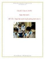 Tài liệu Chủ đề : Cúm A- H1N1 - ĐỀ TÀI : Ngày hội tuyên truyền phòng dịch cúm A pptx