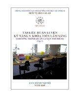 Tài liệu Tài liệu huấn luyện: Kỹ năng Y khoa tiền lâm sàng (Tập 1) pdf
