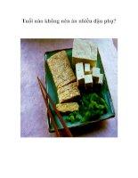 Tài liệu Tuổi nào không nên ăn nhiều đậu phụ? pdf