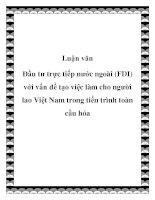 """Tài liệu Đề án """"Đầu tư trực tiếp nước ngoài (FDI) với vấn đề tạo việc làm cho người lao Việt Nam trong tiến trình toàn cầu hóa"""