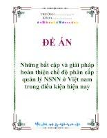 """Tài liệu Đề án """"Những bất cập và giải pháp hoàn thiện chế độ phân cấp quản lý ngân sách nhà nước Việt Nam trong điều kiện hiện nay"""