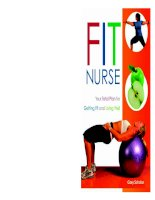 Advance Praise for Fit Nurse: Your Total Plan for Getting Fit and Living Well docx