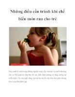 Những điều cần tránh khi chế biến món rau cho trẻ doc