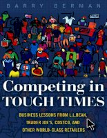 Barry berman competing in tough times  business lessons from l l bean, trader joe's, costco, and other world class retailers FT press (2010)