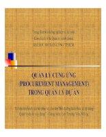 QUẢN LÝ CUNG ỨNG (PROCUREMENT MANAGEMENT) TRONG QUẢN LÝ DỰ ÁN pptx