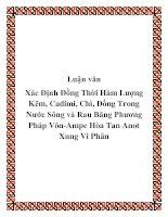 Luận văn: Xác Định Đồng Thời Hàm Lượng Kẽm, Cadimi, Chì, Đồng Trong Nước Sông và Rau Băng Phương Pháp Vôn-Ampe Hòa Tan Anot Xung Vi Phân ppt