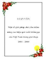 LUẬN VĂN: Một số giải pháp chủ yếu nhằm nâng cao hiệu quả xuất khẩu gạo của Việt Nam trong giai đoạn 2001 - 2010 ppt